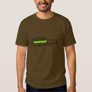 Dad to Be, loading in progress bar icon, shirt. T-Shirt