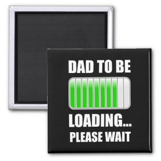 Dad To Be Loading Magnet