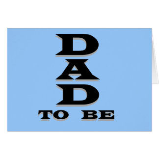Dad to Be Tshirts and Gifts Card