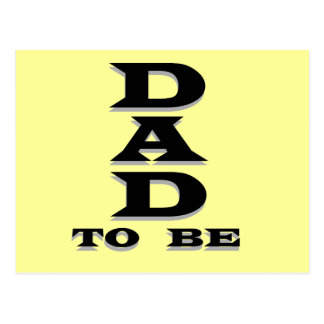Dad to Be Tshirts and Gifts Postcard