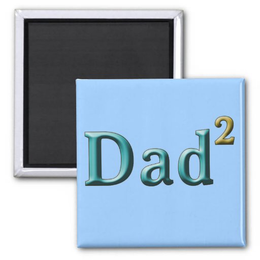 Dad to the Second Power Father's Day Gifts 2 Inch Square Magnet