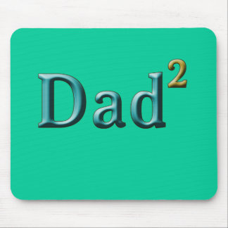 Dad to the Second Power Father's Day Gifts Mouse Pad