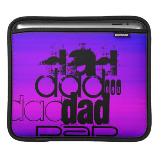 Dad; Vibrant Violet Blue and Magenta Sleeves For iPads