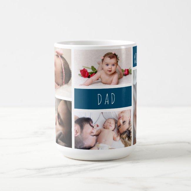 Dad We Love You Photo Collage Coffee Mug
