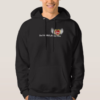 Dad We Will Always Love , You-Customize Hoodie
