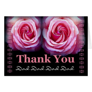 DAD - Wedding Thank You with Pink Roses and Lace Card