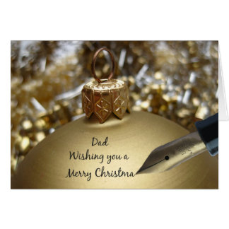 Dad wishing you merry christmas pen on golden orna greeting card