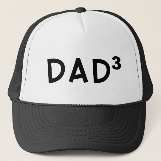 Dad x 3 trucker hat