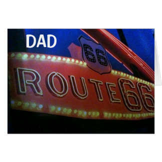 DAD YOU ARE A CLASSIC-50th JUST LIKE RT. 66! Card