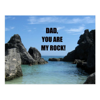 Dad, You are my rock! Postcard