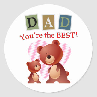 Dad You re the best Stickers