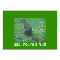 Dad, You're a Nut! Card