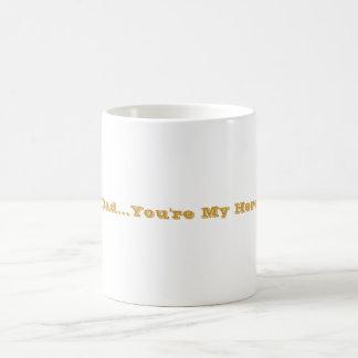 Dad...You're My Hero Coffee Mug