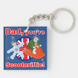 Dad, You're Scooteriffic! Double-Sided Square Acrylic Keychain