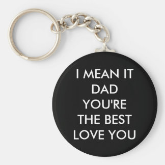 Dad, you're the best - love you keychain