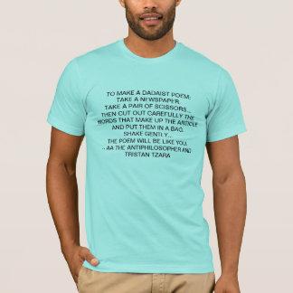 dada poem T-Shirt