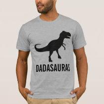 Dadasauras Dinosaur Dad Shirt