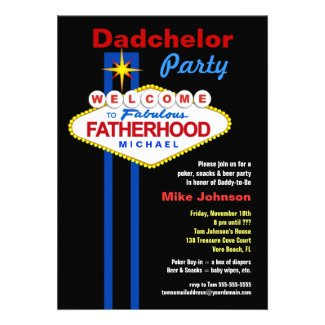 Dadchelor Party - Daddymoon Man Shower Invitations