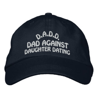 DADD Against Daughter Dating Embroidered Hat