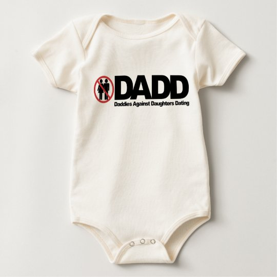 DADD Daddies Against Daughters Dating Baby Bodysuit