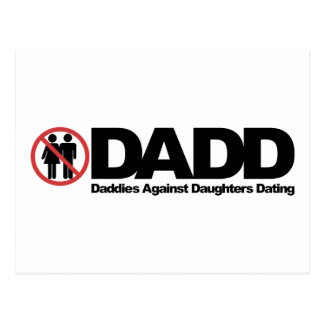DADD Daddies Against Daughters Dating Postcard
