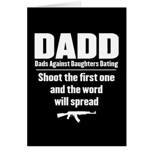 dadd - dads against daughters dating funny card