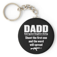 dadd - dads against daughters dating funny key chain