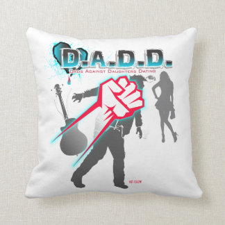 DADD - Dads Against Daughters Dating Funny Pillow