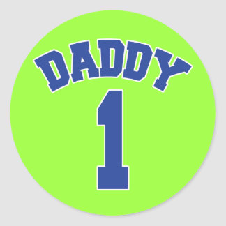 DADDY 1 - For Number One Daddy Classic Round Sticker