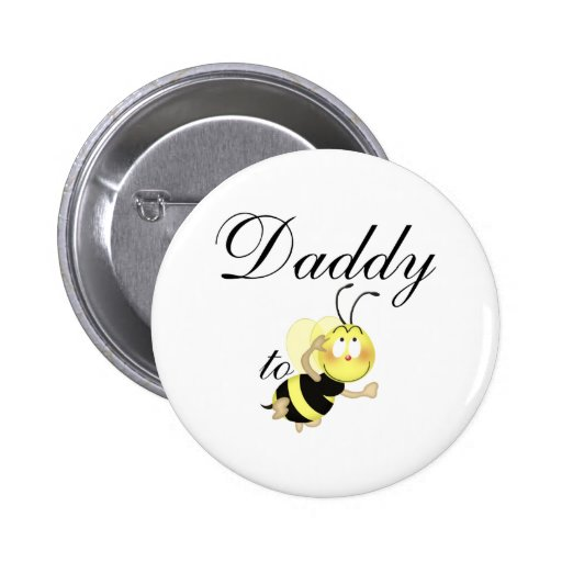 Daddy 2 be 2 inch round button
