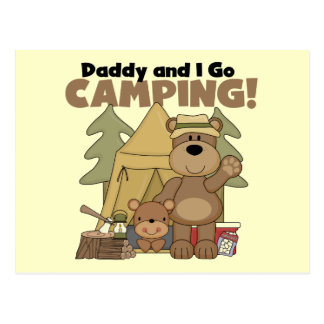 Daddy and I Go Camping Tshirts and Gifts Postcard