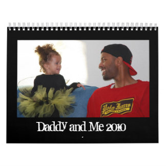 Daddy and Me 2010 Calendar
