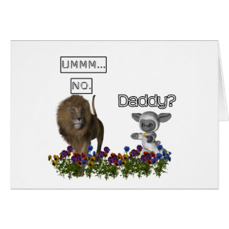 Daddy? asks a cute lamb to a big lion card