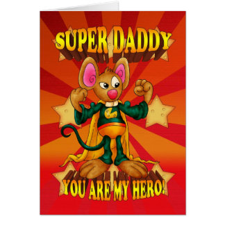 Daddy Birthday Card - Super Daddy Mouse Card - Sup
