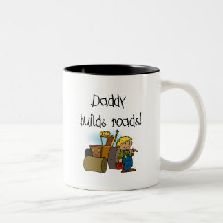 Daddy Builds Roads Tshirts and Gifts Two-Tone Coffee Mug
