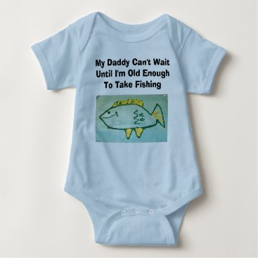 Toddler & Baby themed Daddy Can't Wait---Fishing Baby Bodysuit