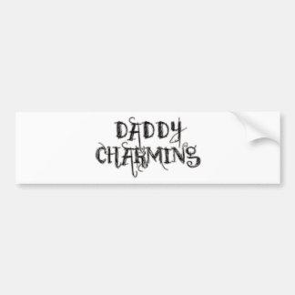 Daddy Charming Bumper Sticker