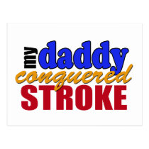 Daddy Conquered Stroke Postcard