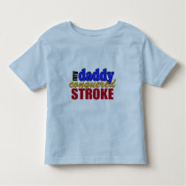 Daddy Conquered Stroke Toddler T-shirt
