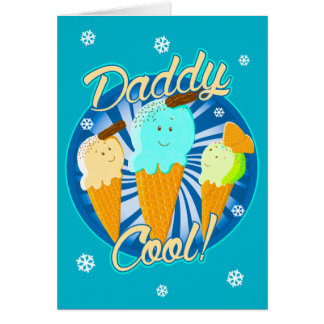 Daddy Cool! Card