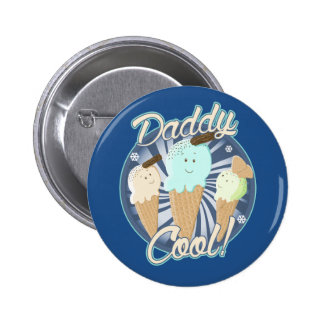 Daddy Cool Ice Cream Cones. Button