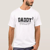 Daddy Cubed or Greater Kid's Names Father's Day T-Shirt