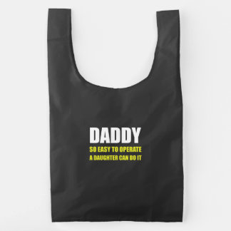 Daddy Easy To Operate Daughter Reusable Bag