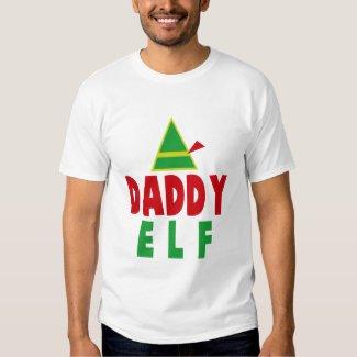 DADDY ELF SHIRTS