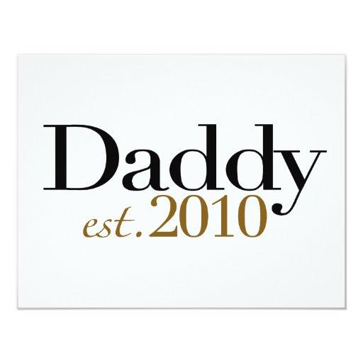 Daddy Est 2010 Card