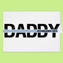 daddy est 2011 with banner2 card