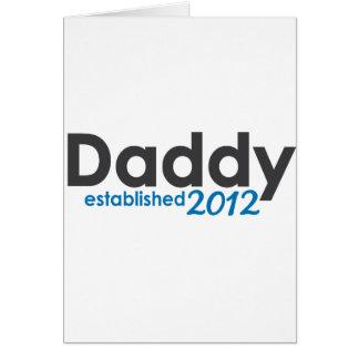 daddy established 2012 card