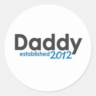 daddy established 2012 classic round sticker