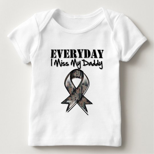Daddy - Everyday I Miss My Hero Military Baby T-Shirt