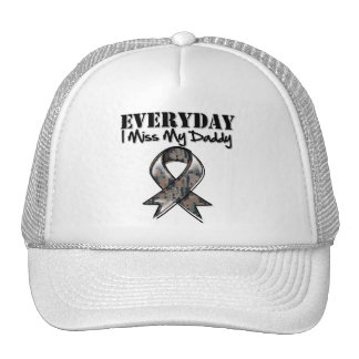 Daddy - Everyday I Miss My Hero Military Trucker Hats